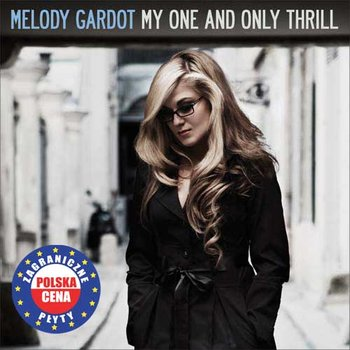 My One & Only Thrill PL - Melody Gardot