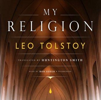 My Religion-Tolstoy Leo