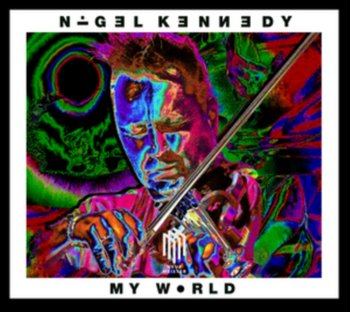 My World-Nigel Kennedy, Oxford Philharmonic Orches