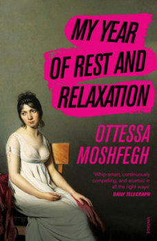 My Year of Rest and Relaxation-Moshfegh Ottessa
