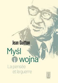 Myśl i wojna-Guitton Jean