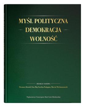 Myśl polityczna. Demokracja. Wolność-Opracowanie zbiorowe