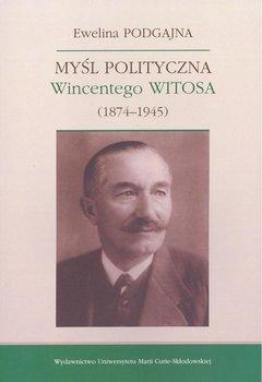 Myśl polityczna Wincentego Witosa (1874-1945)-Podgajna Ewelina