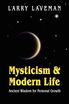 Mysticism and Modern Life-Laveman Larry