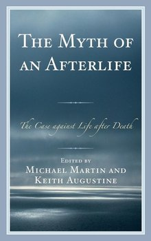 Myth of an Afterlife - Martin Michael