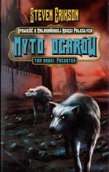 Myto Ogarów. Tom II-Erikson Steven