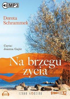 Na brzegu życia-Schrammek Dorota