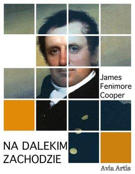 Na dalekim zachodzie-Cooper James Fenimore