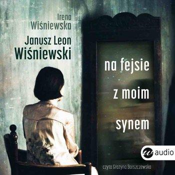 Na fejsie z moim synem-Wiśniewski Janusz L.