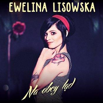 Na Obcy Ląd-Ewelina Lisowska