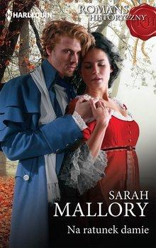 Na ratunek damie-Mallory Sarah