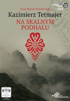 Na skalnym Podhalu-Przerwa-Tetmajer Kazimierz