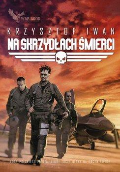 Na skrzydłach śmierci-Iwan Krzysztof