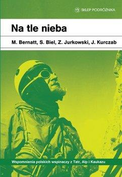 Na tle nieba-Kurczab Janusz, Biel Stanisław, Jurkowski Zbigniew, Bernatt Maciej