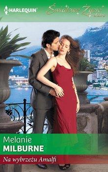 Na wybrzeżu Amalfi-Milburne Melanie