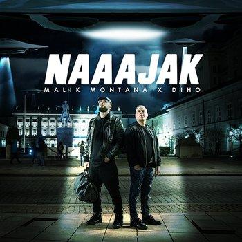 Naaajak-Malik Montana & Diho