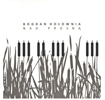 Nad Prosną-Hołownia Bogdan