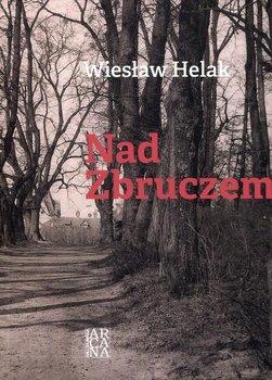 Nad Zbruczem -Helak Wiesław