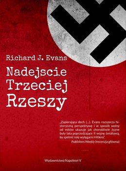 Nadejście Trzeciej Rzeszy-Evans Richard J.