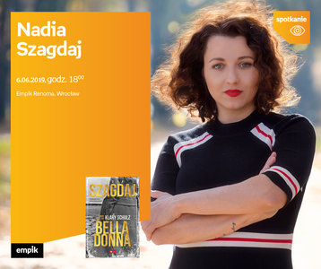 Nadia Szagdaj | Empik Renoma