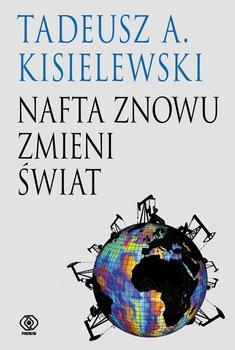 Nafta znowu zmieni świat                      (ebook)