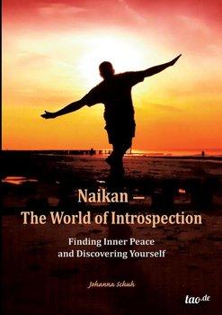 Naikan - The World of Introspection-Schuh Johanna