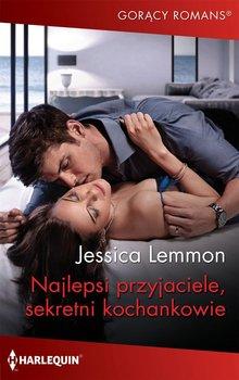 Najlepsi przyjaciele, sekretni kochankowie-Lemmon Jessica