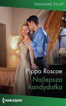 Najlepsza kandydatka-Roscoe Pippa