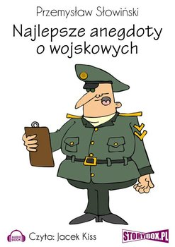 Najlepsze anegdoty o wojskowych-Słowiński Przemysław