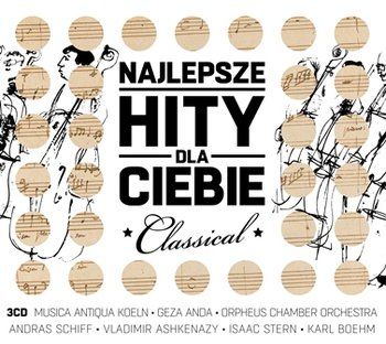 Najlepsze hity dla Ciebie: Classical-Various Artists