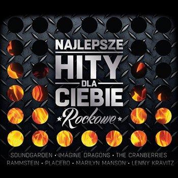 Najlepsze Hity Dla Ciebie - Rockowe-Various Artists
