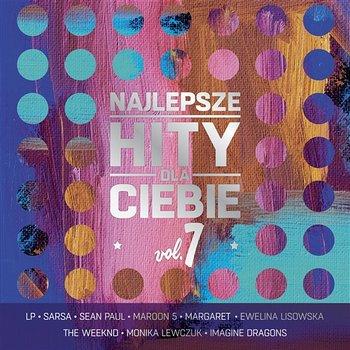Najlepsze Hity Dla Ciebie, Vol. 7-Various Artists