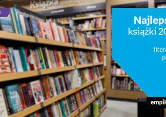 Najlepsze książki 2019 roku – literatura polska