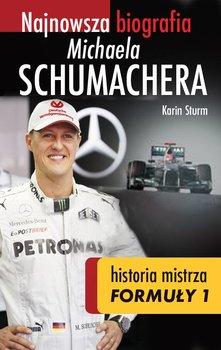 Najnowsza biografia Michaela Schumachera. Historia mistrza Formuły 1                      (ebook)