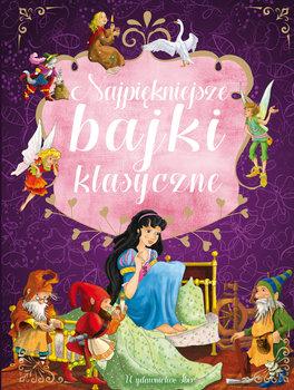 d1524b1abebe6 Najpiękniejsze bajki klasyczne - Opracowanie zbiorowe | Książka w ...