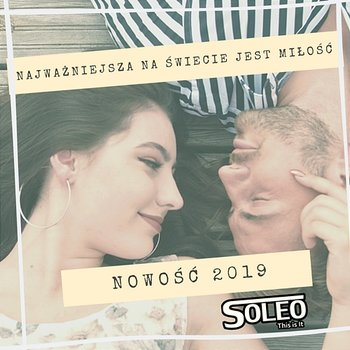 Najważniejsza na świecie jest miłość 2019-Soleo