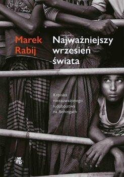 Najważniejszy wrzesień świata-Rabij Marek