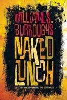 Naked Lunch: The Restored Text-Burroughs William S.