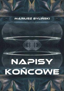 Napisy końcowe-Byliński Mariusz