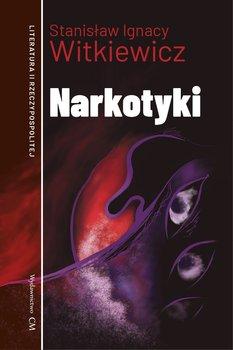 Narkotyki-Witkiewicz Stanisław Ignacy