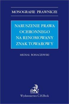 Naruszenie prawa ochronnego na renomowany znak towarowy-Bohaczewski Michał