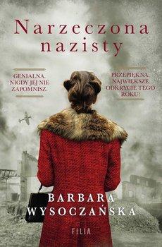 Narzeczona nazisty-Wysoczańska Barbara
