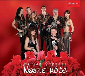 Nasze róże-Balkan Express
