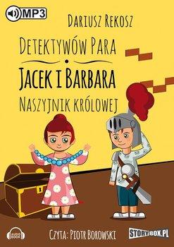 Naszyjnik królowej. Detektywów para - Jacek i Barbara. Tom 3-Rekosz Dariusz