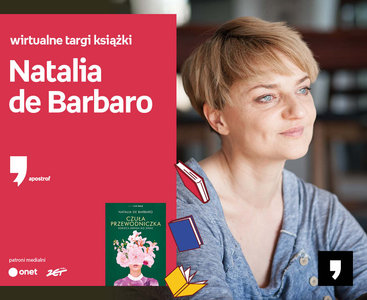 Natalia de Barbaro – SPOTKANIE | Wirtualne Targi Książki. Apostrof
