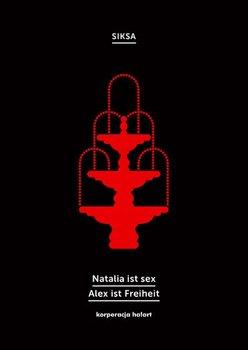 Natalia ist sex. Alex ist Freiheit-SIKSA