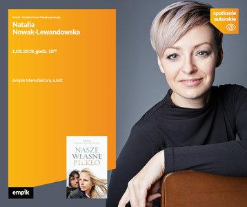 Natalia Nowak-Lewandowska | Empik Manufaktura