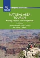 Natural Area Tourism: Ecology, Impacts and Management-Newsome David, Dowling Ross K., Moore Susan A.