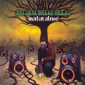 Naturalnie -Natural Dread Killaz