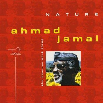 Nature - The Essence, Pt. 3-Ahmad Jamal